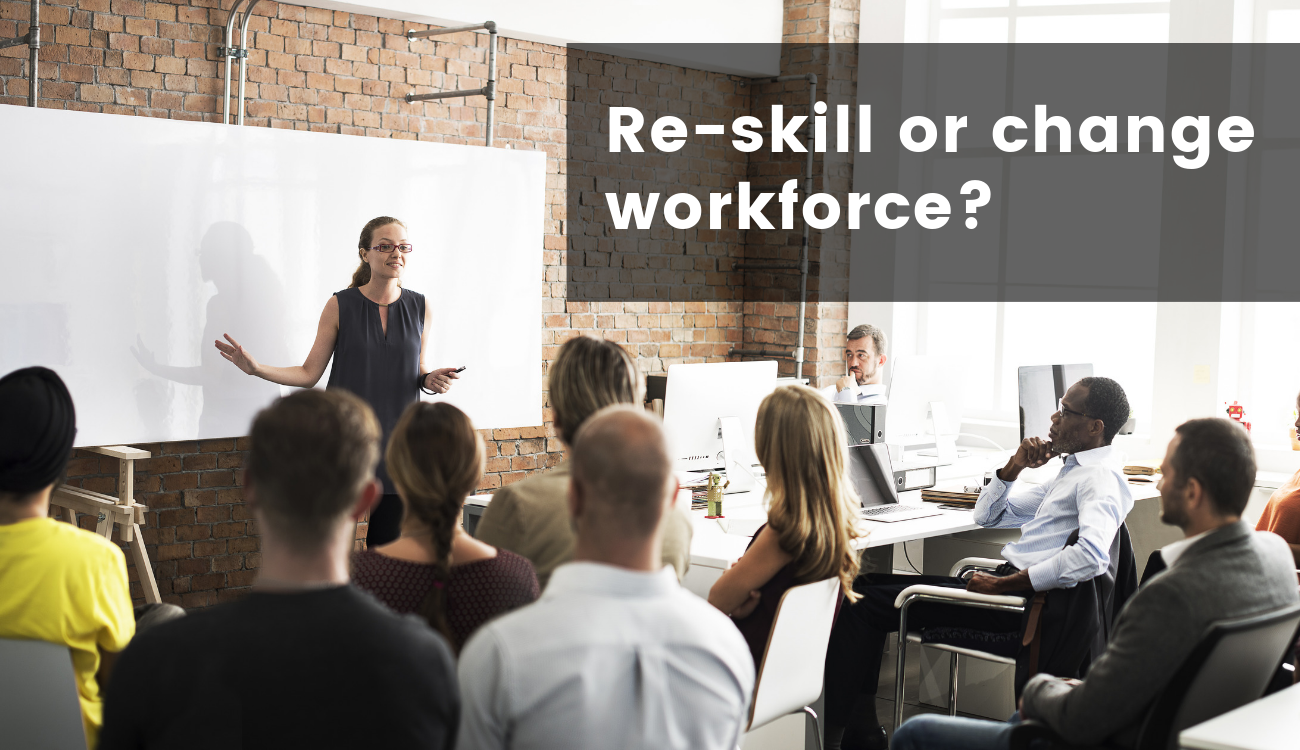 A Critical Success Factor: Upskill and Reskill the Workforce!