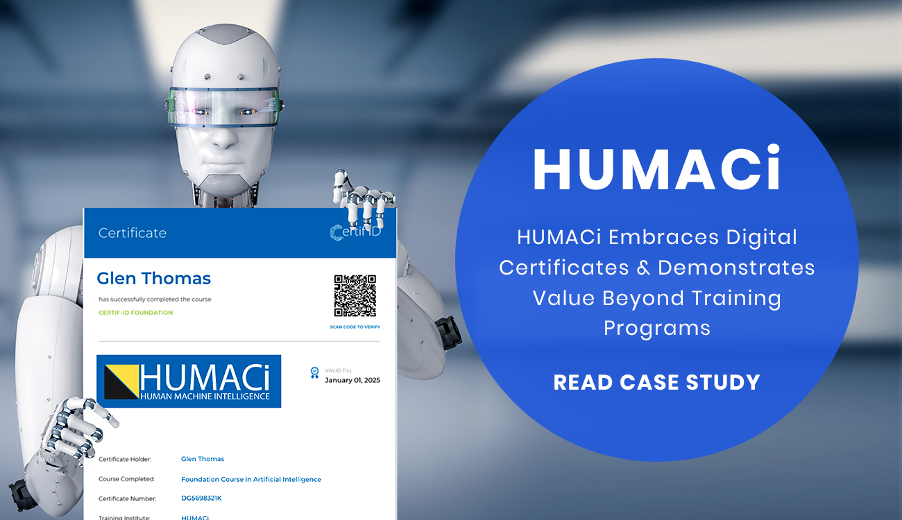 HUMACi automates administrative process and issues digital certificates - Certif-ID